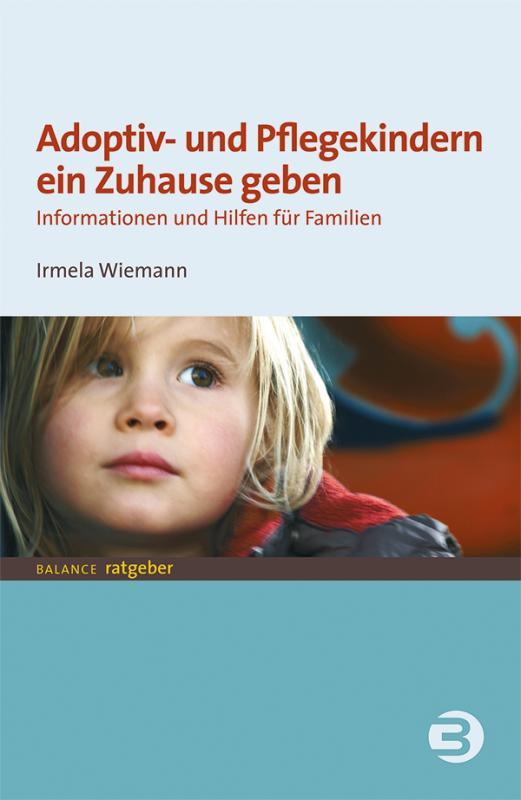 Cover-Bild Adoptiv- und Pflegekindern ein Zuhause geben