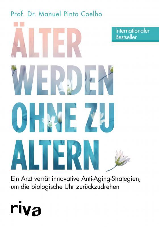 Cover-Bild Älter werden ohne zu altern