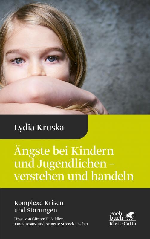 Cover-Bild Ängste bei Kindern und Jugendlichen - verstehen und handeln