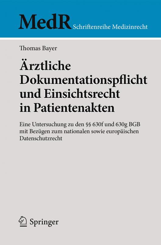 Cover-Bild Ärztliche Dokumentationspflicht und Einsichtsrecht in Patientenakten