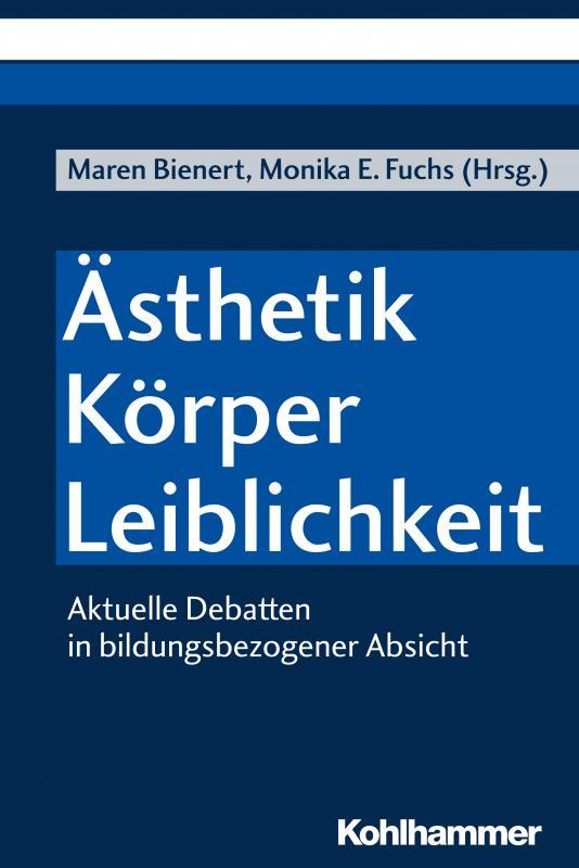 Cover-Bild Ästhetik - Körper - Leiblichkeit