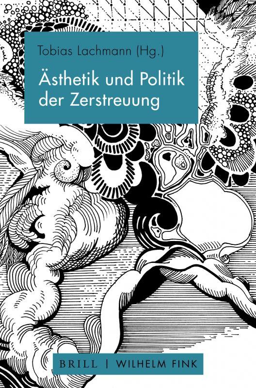 Cover-Bild Ästhetik und Politik der Zerstreuung