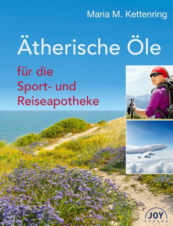 Cover-Bild Ätherische Öle für die Sport- und Reiseapotheke