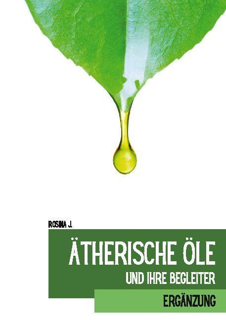 Cover-Bild Ätherische Öle und ihre Begleiter