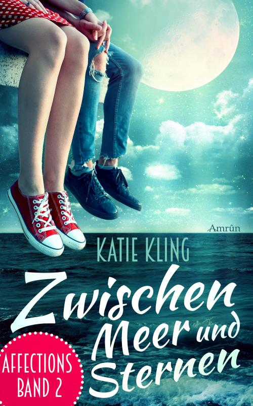 Cover-Bild Affections 2: Zwischen Meer und Sternen