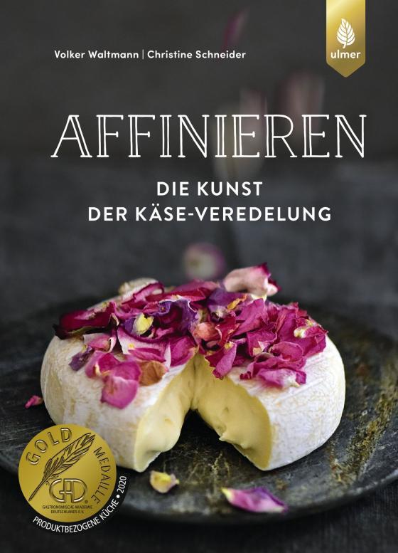 Cover-Bild Affinieren - die Kunst der Käse-Veredelung