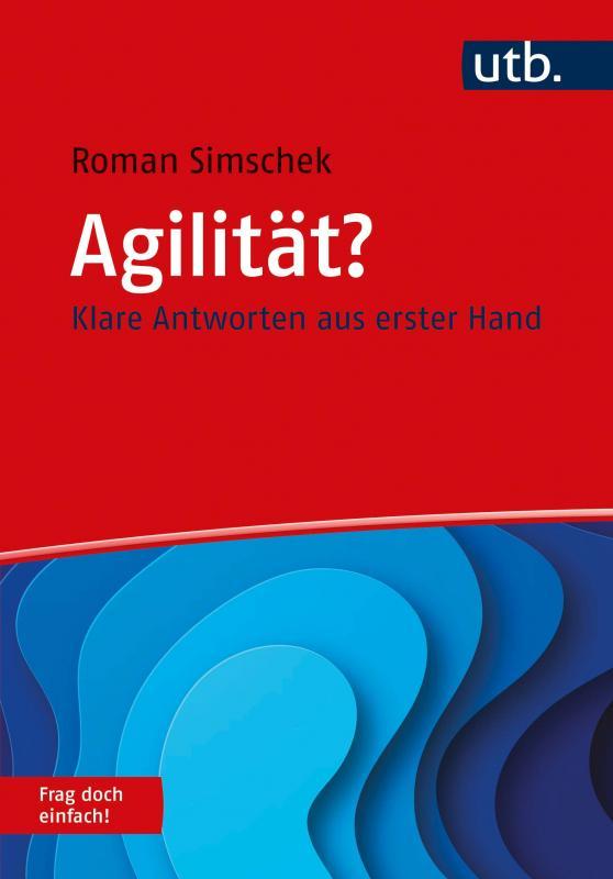 Cover-Bild Agilität? Frag doch einfach!