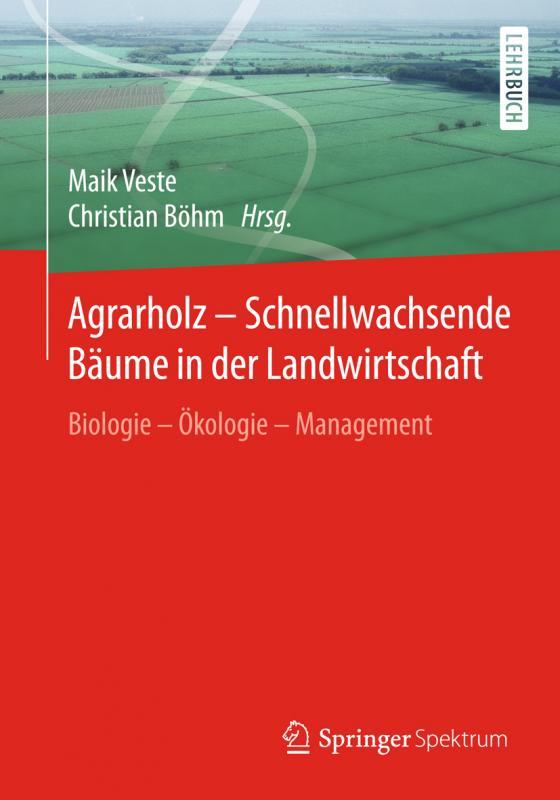 Cover-Bild Agrarholz – Schnellwachsende Bäume in der Landwirtschaft