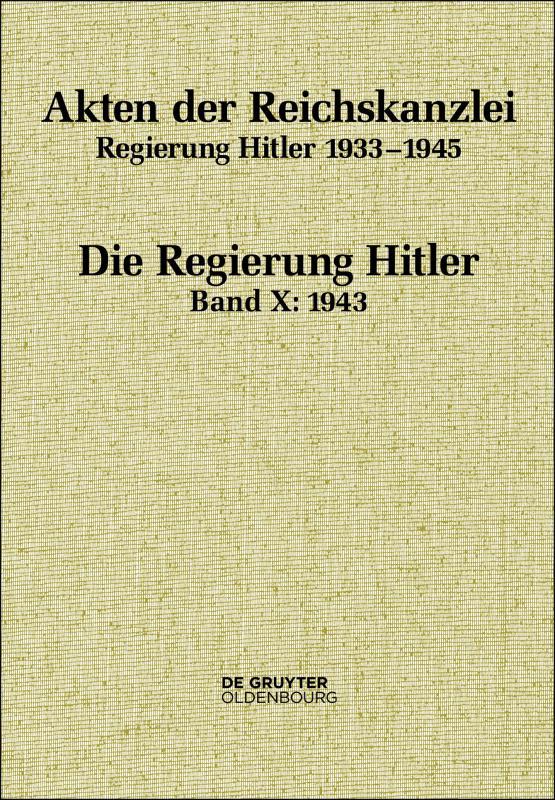 Cover-Bild Akten der Reichskanzlei, Regierung Hitler 1933-1945 / 1943
