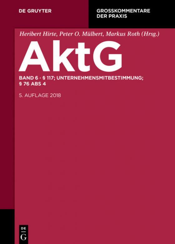 Cover-Bild Aktiengesetz / § 117; MitbestR; Nachtrag § 76 Abs 4
