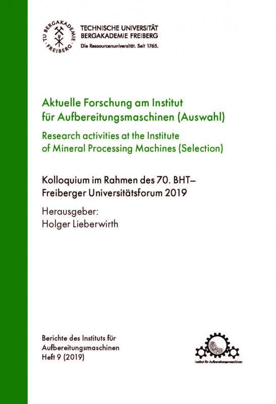 Cover-Bild Aktuelle Forschung am Institut füßr Aufbereitungsmaschinen (Auswahl)