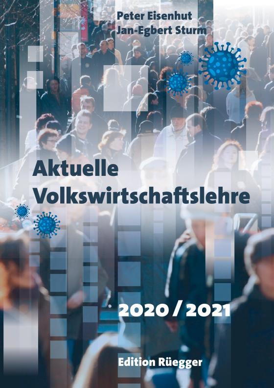 Cover-Bild Aktuelle Volkswirtschaftslehre 2020/2021