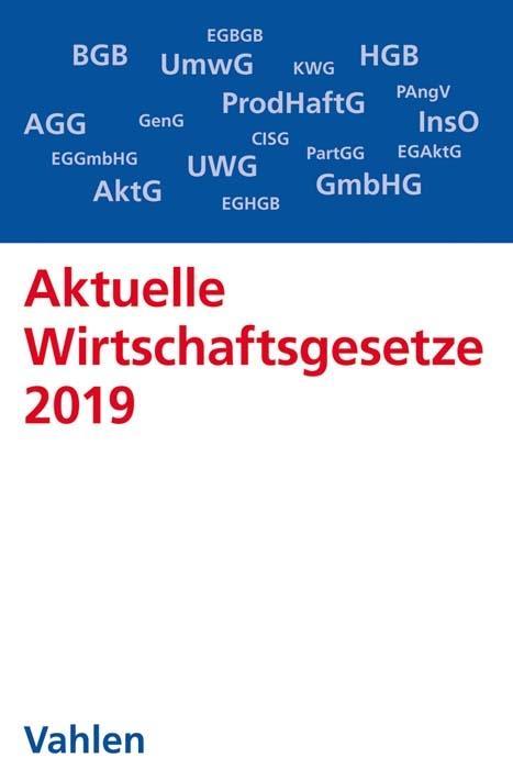 Cover-Bild Aktuelle Wirtschaftsgesetze 2019