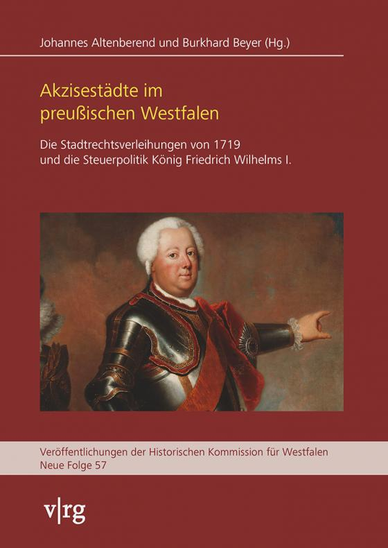 Cover-Bild Akzisestädte im preußischen Westfalen