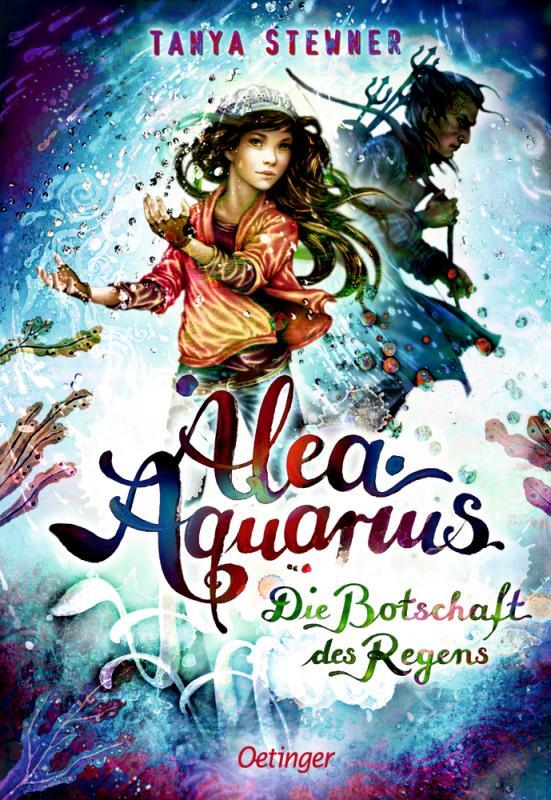 Cover-Bild Alea Aquarius. Die Botschaft des Regens