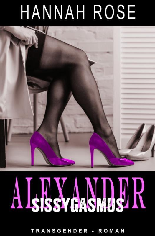 Cover-Bild Alexander - Sissygasmus