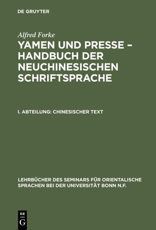 Cover-Bild Alfred Forke: Yamen und Presse – Handbuch der neuchinesischen Schriftsprache / Chinesischer Text