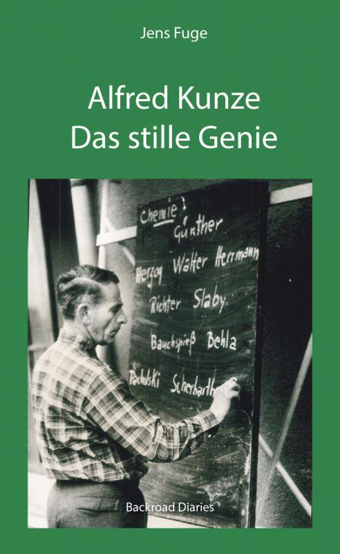 Cover-Bild Alfred Kunze - Das stille Genie