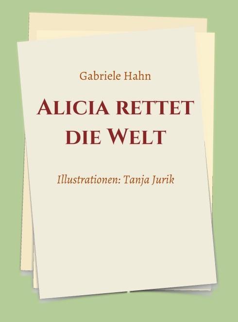 Cover-Bild Alicia rettet die Welt