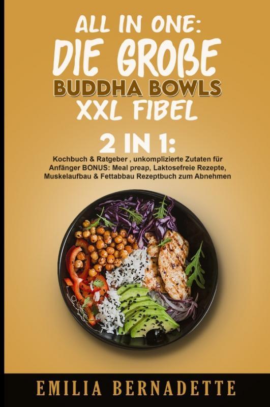 Cover-Bild All in One: Die große Buddha Bowls XXL Fibel