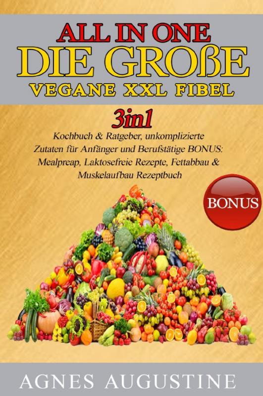 Cover-Bild All in One: Die große vegane XXL Fibel