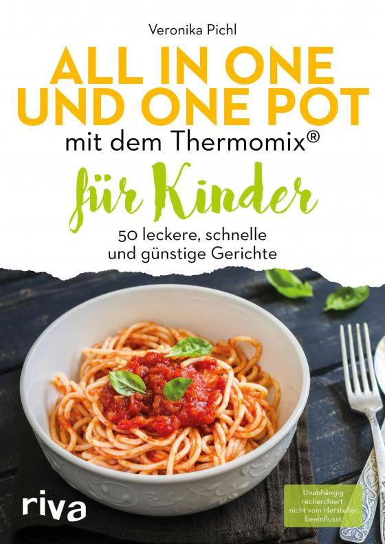 Cover-Bild All in one und One Pot mit dem Thermomix® für Kinder