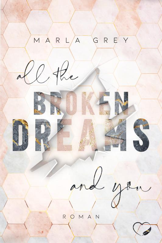 Cover-Bild All The Broken Dreams And You
