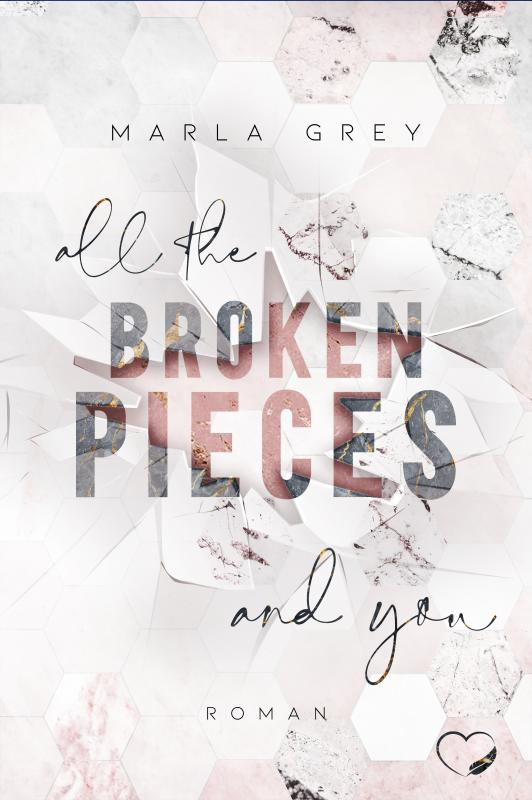 Cover-Bild All The Broken Pieces And You