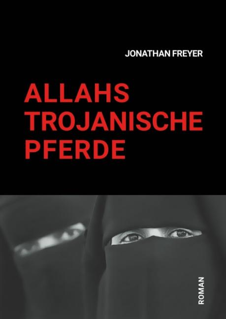 Cover-Bild Allahs Trojanische Pferde