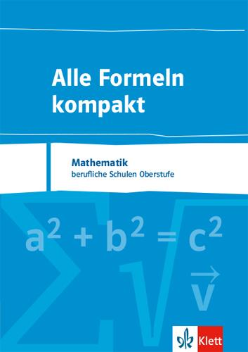 Cover-Bild Alle Formeln kompakt. Mathematik Berufliche Schulen Oberstufe