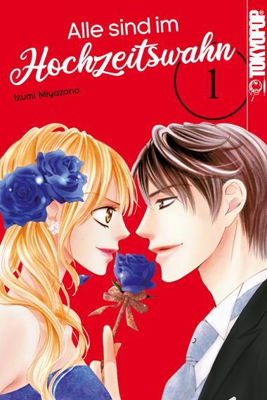 Cover-Bild Alle sind im Hochzeitswahn 01