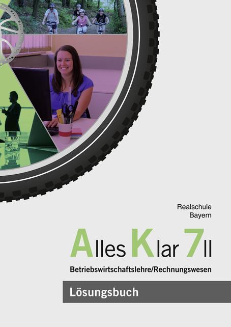 Cover-Bild Alles Klar 7 II - Betriebswirtschaftslehre/Rechnungswesen