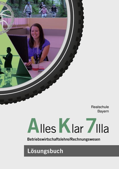 Cover-Bild Alles Klar 7 IIIa - Betriebswirtschaftslehre/Rechnungswesen
