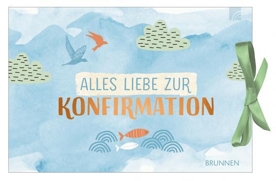 Cover-Bild Alles Liebe zur Konfirmation