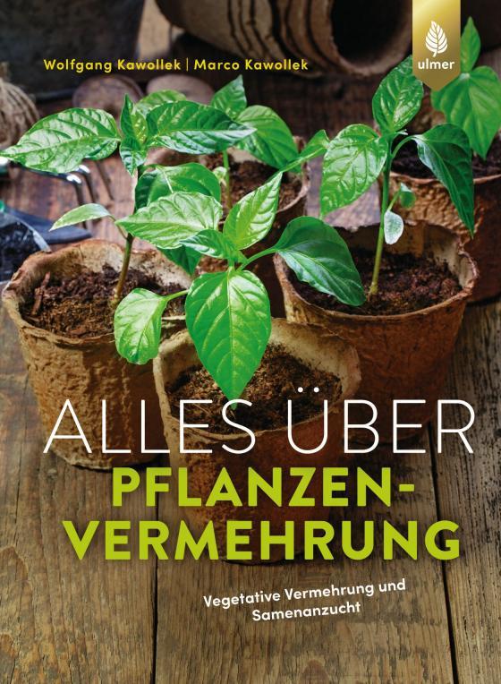Cover-Bild Alles über Pflanzenvermehrung