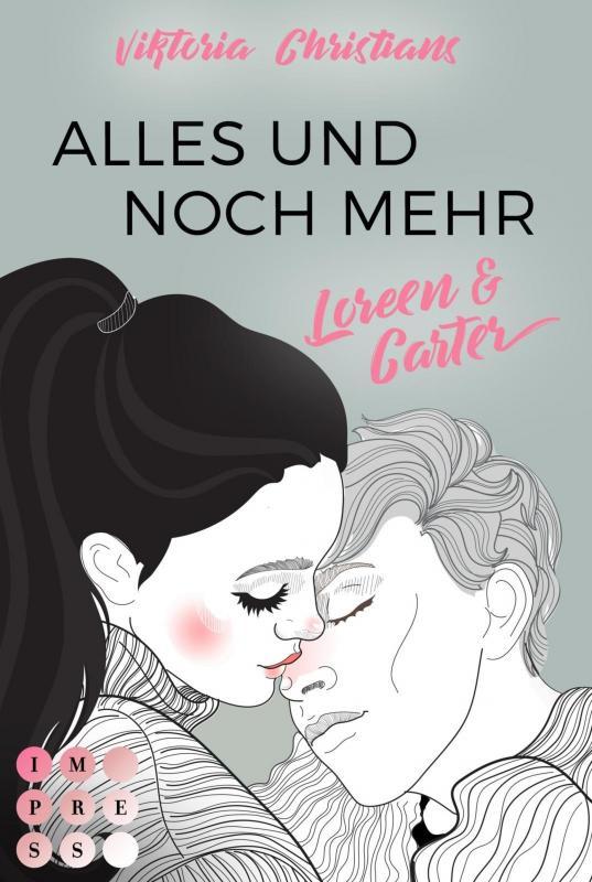 Cover-Bild Alles und noch mehr. Loreen & Carter