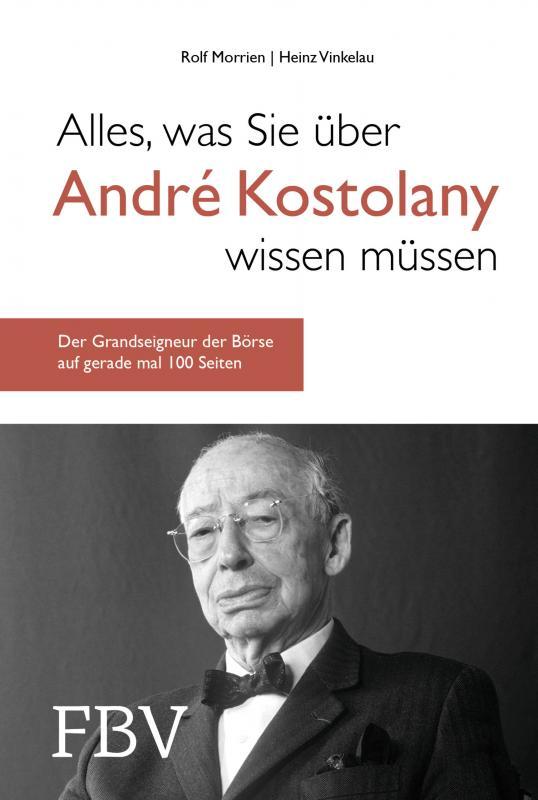 Cover-Bild Alles, was Sie über André Kostolany wissen müssen