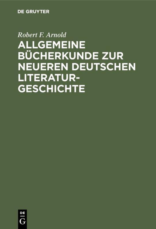 Cover-Bild Allgemeine Bücherkunde zur neueren deutschen Literaturgeschichte