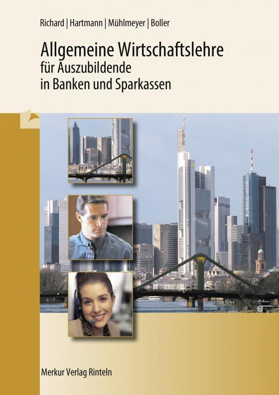 Cover-Bild Allgemeine Wirtschaftslehre für Auszubildende in Banken und Sparkassen