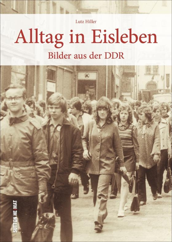Cover-Bild Alltag in Eisleben