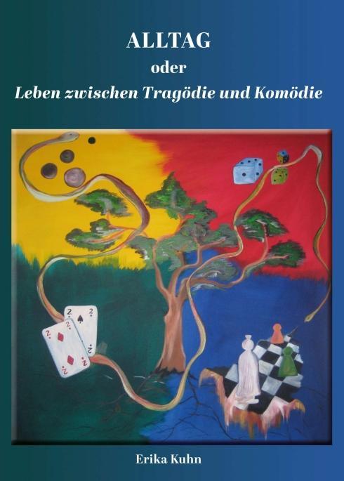 Cover-Bild Alltag oder Leben zwischen Tragödie und Komödie