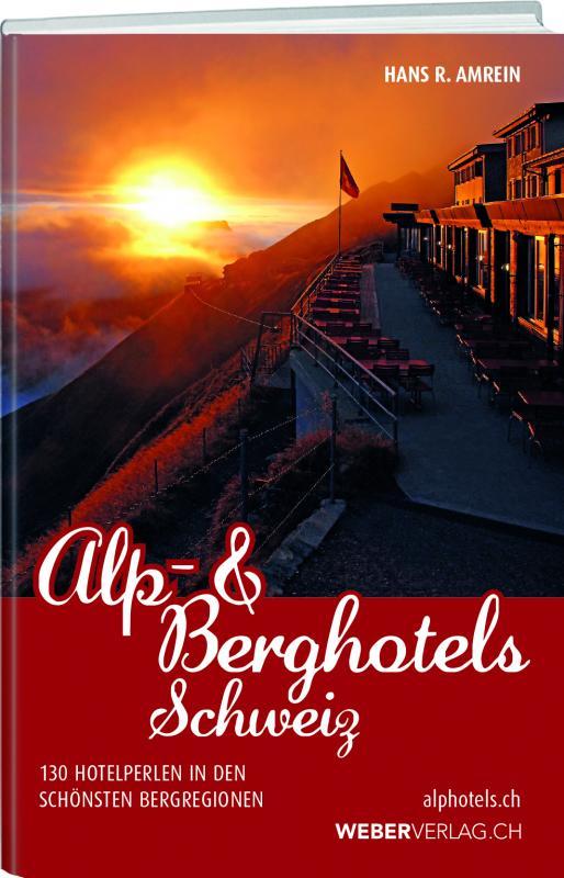 Cover-Bild Alp & Berghotels Schweiz