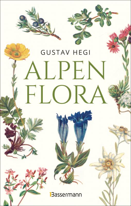 Cover-Bild Alpenflora - der erste umfassende Naturführer der alpinen Pflanzenwelt. Über 260 detaillierte, handgezeichnete Illustrationen und genaue Beschreibungen