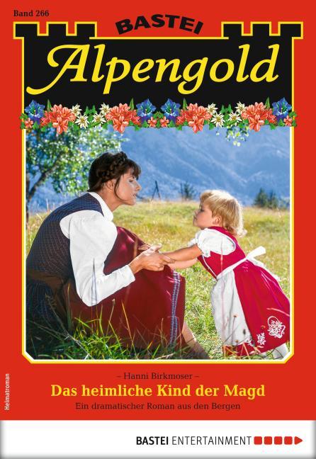 Cover-Bild Alpengold 266 - Heimatroman