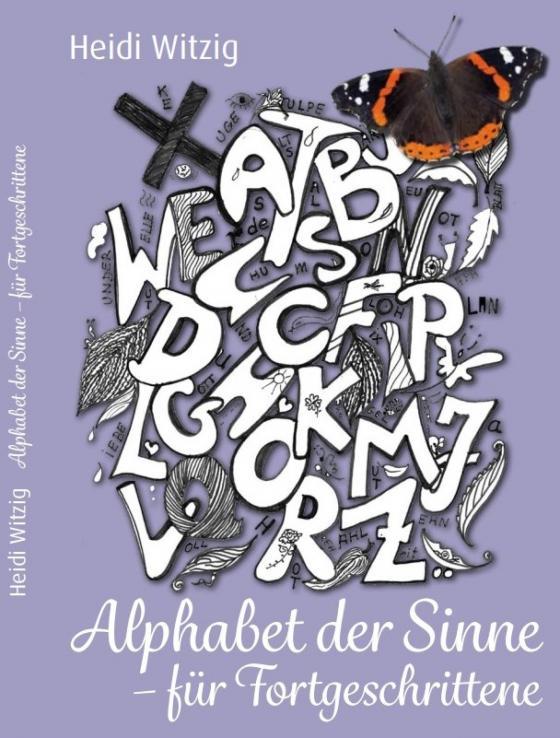 Cover-Bild Alphabet der Sinne - Für Fortgeschrittene