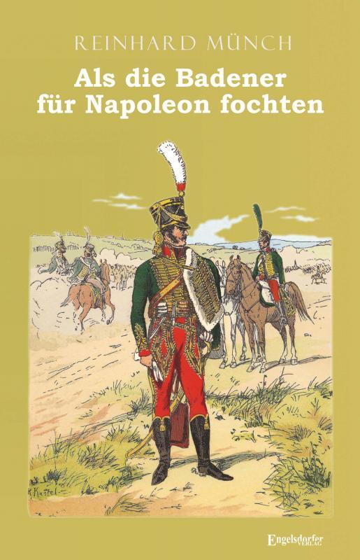Cover-Bild Als die Badener für Napoleon fochten