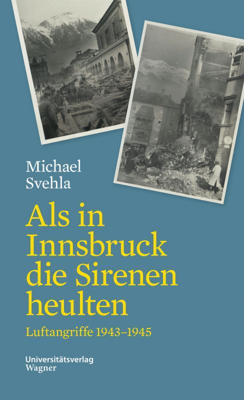 Cover-Bild Als in Innsbruck die Sirenen heulten