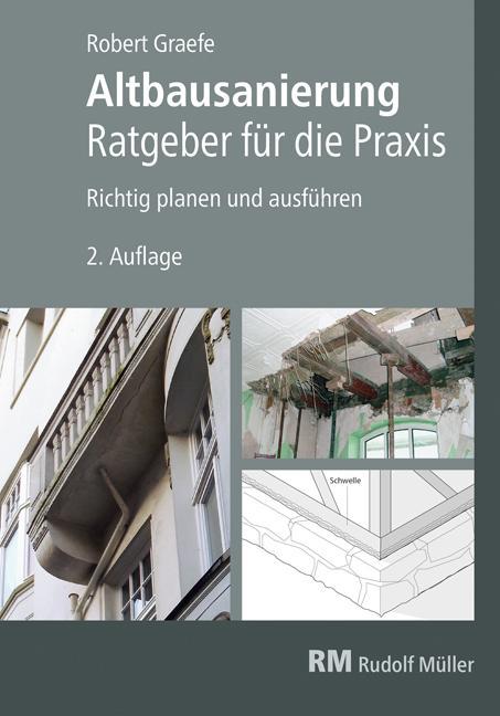 Cover-Bild Altbausanierung - Ratgeber für die Praxis