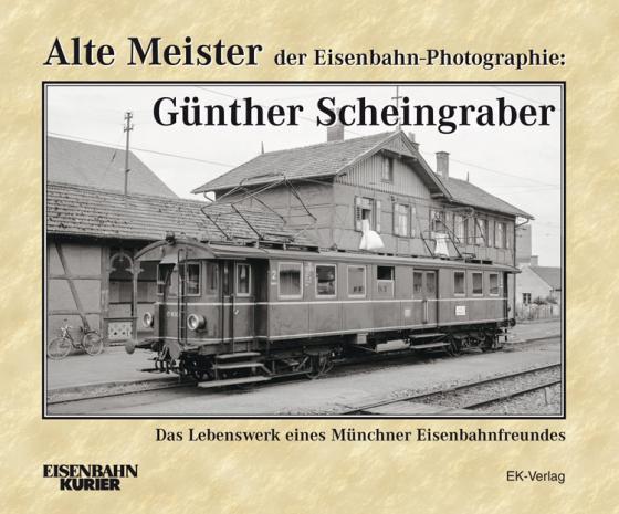 Cover-Bild Alte Meister der Eisenbahn-Photographie: Dr. Günther Scheingraber