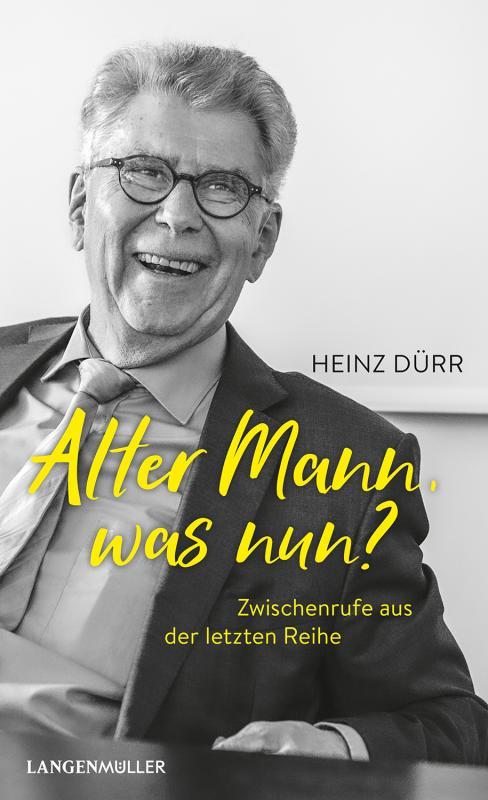 Cover-Bild Alter Mann, was nun?